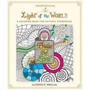 Colorful Blessings: Light of the World: A Coloring Book for Faithful Expression