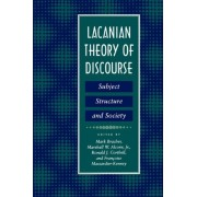 Lacanian Theory of Discourse by Mark Bracher