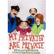 My Privates Are Private by Stacey Honowitz