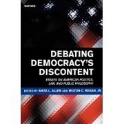 Debating Democracy's Discontent by Anita L. Allen