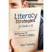 Literacy Strategies for Grades 4-12 by Karen Tankersley