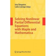 Solving Nonlinear Partial Differential Equations with Maple and Mathematica by Inna K. Shingareva
