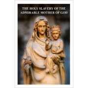 The Holy Slavery of the Admirable Mother of God by Fr Henri-Marie Boudon
