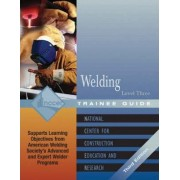 Welding: Trainee Guide Level 3 by Nccer