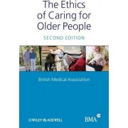 The Ethics of Caring for Older People by British Medical Association