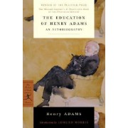 Education of Henry Adams by Henry Adams