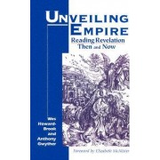 Unveiling Empire by Wesley Howard-Brook