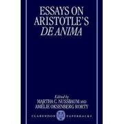 Essays on Aristotle's De Anima by Martha Craven Nussbaum