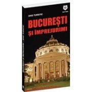 Ghidul turistic Bucureşti şi împrejurimi.