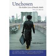 Unchosen by Hella Winston