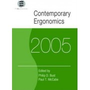 Contemporary Ergonomics 2005 by Philip D. Bust