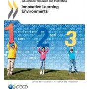 Innovative learning environments by Centre for Educational Research & Innovation