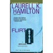 Flirt by Laurell K Hamilton