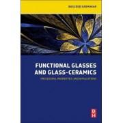 Functional Glasses and Glass-Ceramics by Basudeb Karmakar