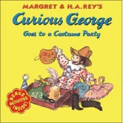 Curious George Goes to a Costume Party by Margret Rey