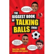 The Biggest Book of Talking Balls Ever! by Adrian Brady