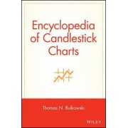 Encyclopedia of Candlestick Charts by Thomas N. Bulkowski