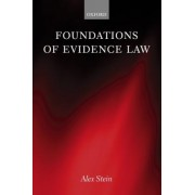 Foundations of Evidence Law by Alex Stein
