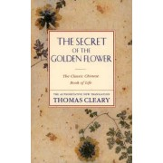 The Secret of the Golden Flower by Thomas Cleary