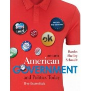American Government and Politics Today by Mack Shelley
