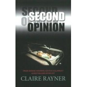 Second Opinion by Claire Rayner
