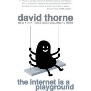 The Internet Is a Playground by David Thorne