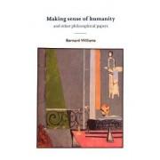 Making Sense of Humanity by Bernard Williams