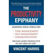 The Productivity Epiphany by Vincent W Harris