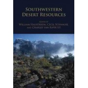 Southwestern Desert Resources by William L. Halvorson