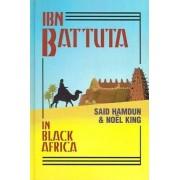 Ibn Battuta in Black Africa by Ibn Battutah