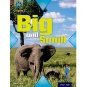 Project X Origins: Red Book Band, Oxford Level 2: Big and Small: Big and Small by Alex Lane
