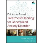 Evidence-based Treatment Planning for Generalized Anxiety Disorder DVD by Arthur E. Jongsma