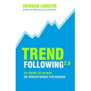 Trend Following 2.0 by Howard Lindzon