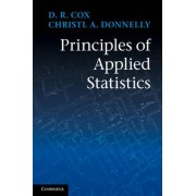 Principles of Applied Statistics by D. R. Cox