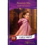 Runaway Miss by Mary Nichols