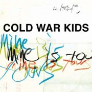 Cold War Kids - Mine is Yours (0602527574615) (1 CD)