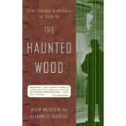 Haunted Wood by Allen Weinstein