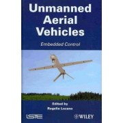 Unmanned Aerial Vehicles Embedded Control by Rogelio Lozano