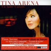 Tina Arena - Un Autre Univers (0828767374024) (1 CD)
