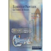 Elements of Propulsion: Gas Turbines and Rockets