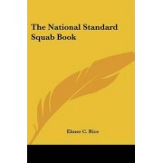 The National Standard Squab Book by Elmer Rice