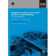 Designers' Guide to Eurocode 3: Design of Steel Buildings by Leroy Gardner