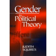 Gender in Political Theory by Judith Squires
