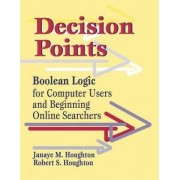Decision Points by Janaye Matteson Houghton