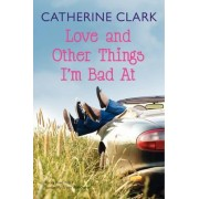 Love and Other Things I'm Bad At: Rocky Road Trip and Sundae My Prince Will Come by Catherine Clark