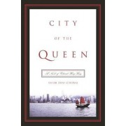 City of the Queen by Shih Shu-Ching