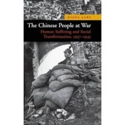 The Chinese People at War by Diana Lary