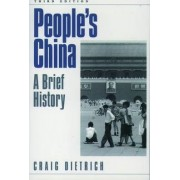 People's China by Craig Dietrich