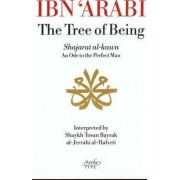 Ibn 'Arabi, the Tree of Being by Ibn Arabi
