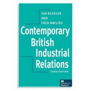 Contemporary British Industrial Relations by Sidney Kessler